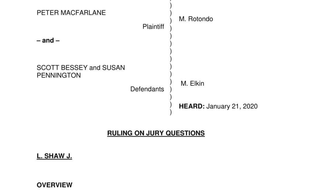 Macfarlane v. Bessey – CV-16-1820 Ruling on Jury Questions